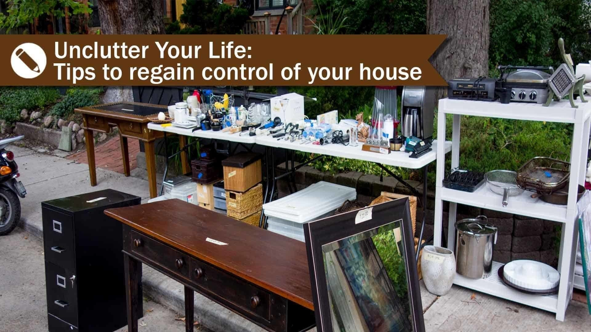 Unclutter Your Life:Tips to regain control of your house on jewelry redesign, household items graphics, household items photography, household items repairs,