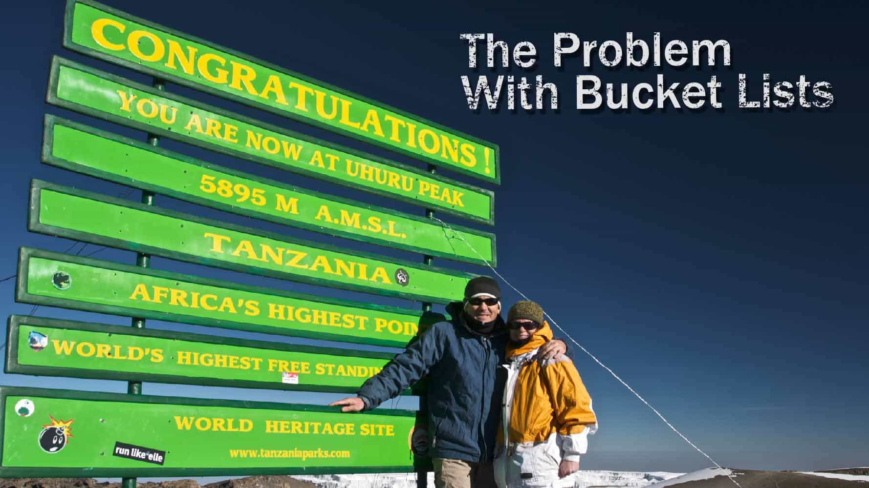 The Problem With Bucket Lists