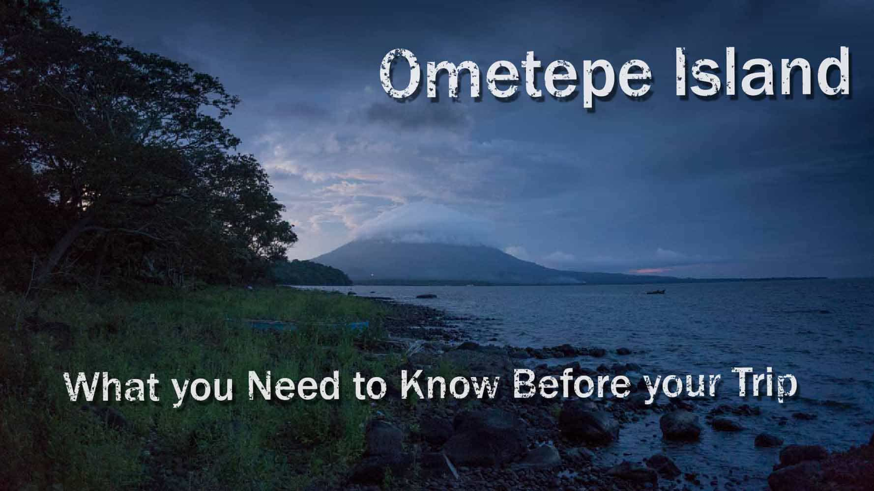 what you need to know before your trip to ometepe island. Black Bedroom Furniture Sets. Home Design Ideas
