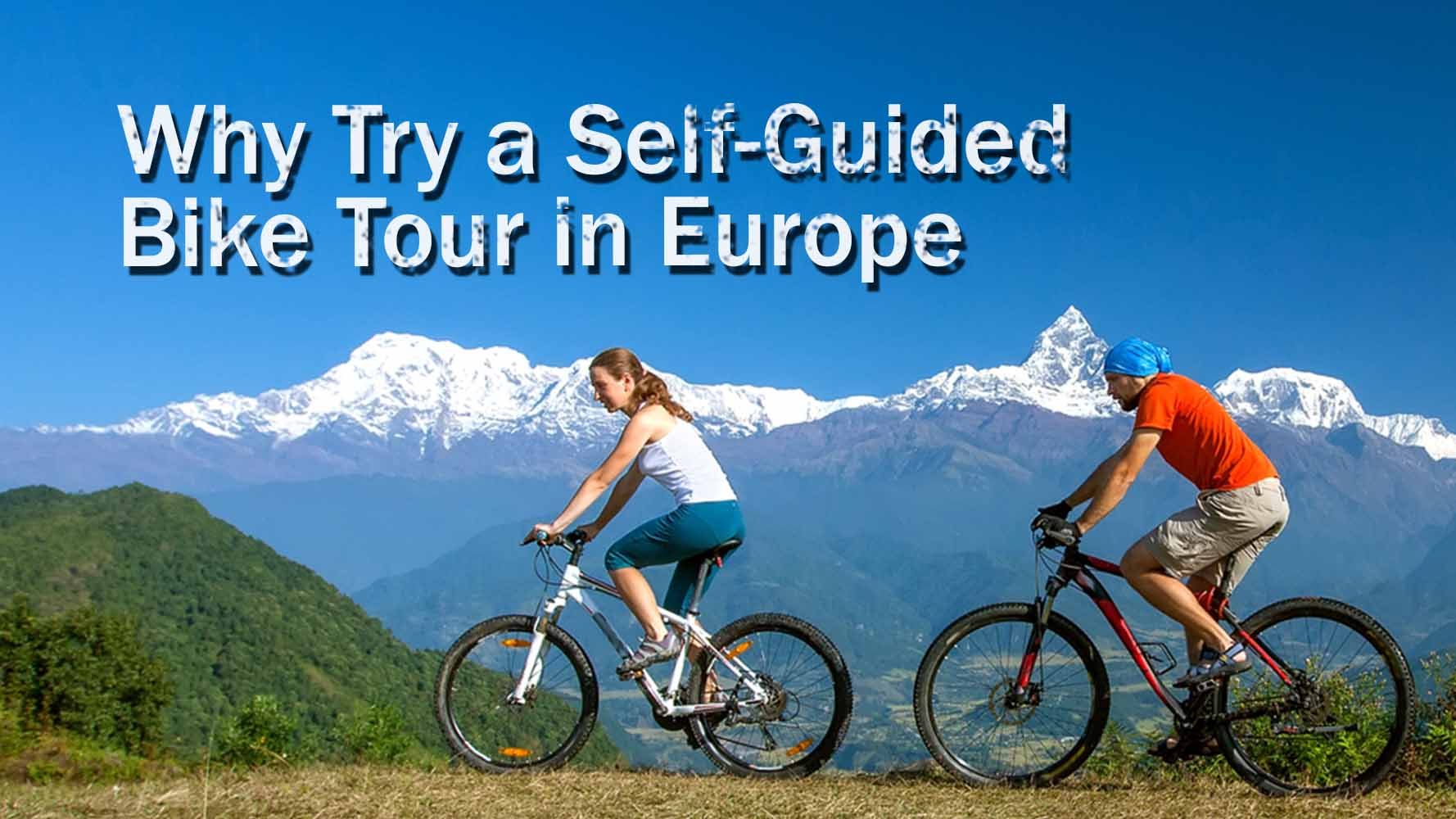 Self-Guided Bike Tour In Europe