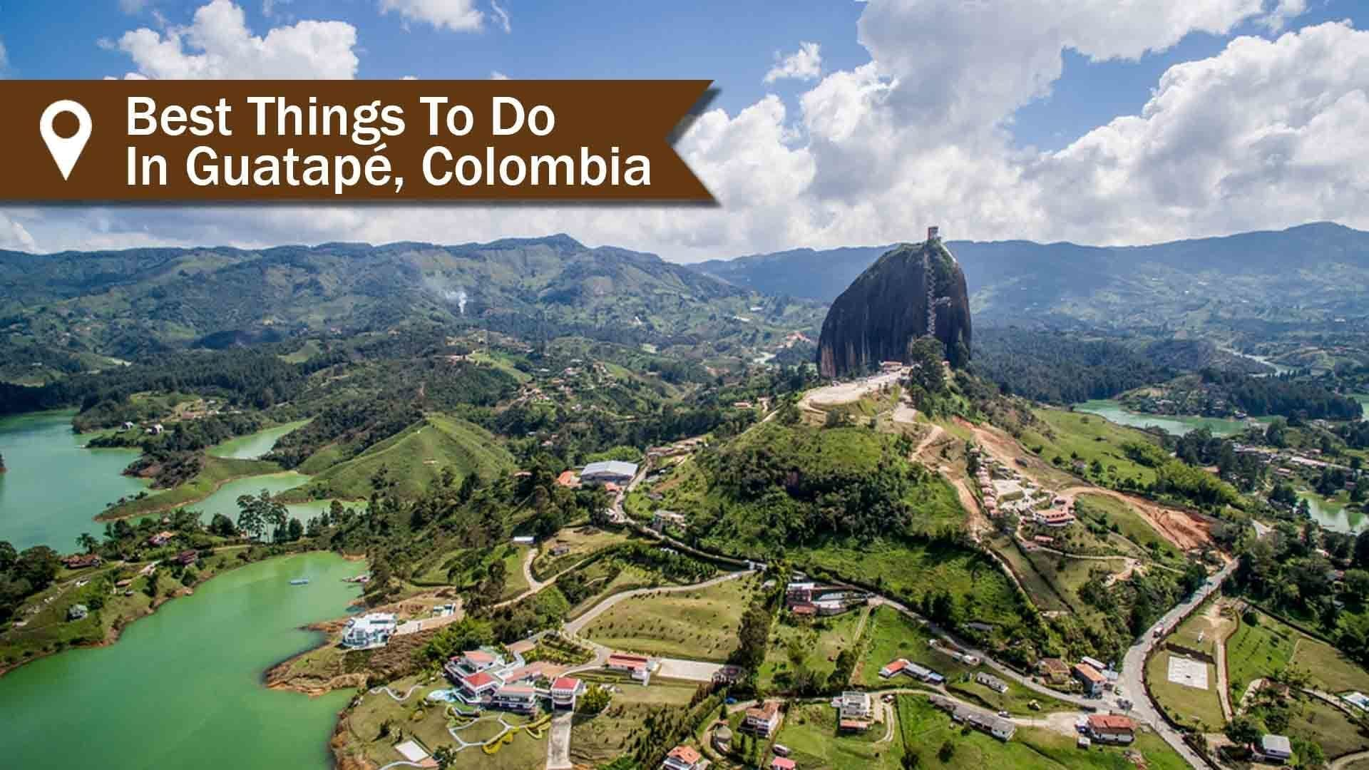 Best-Things-To-Do-In-Guatape.jpg