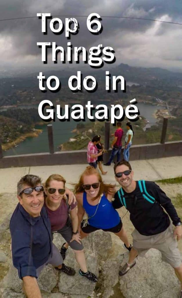 Top 6 Things to do in Guatapé, Colombia_PIN