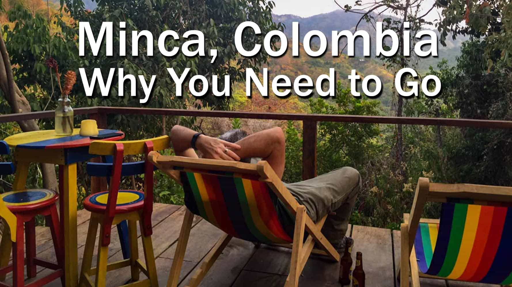 Minca Colombia Why You Need To Go