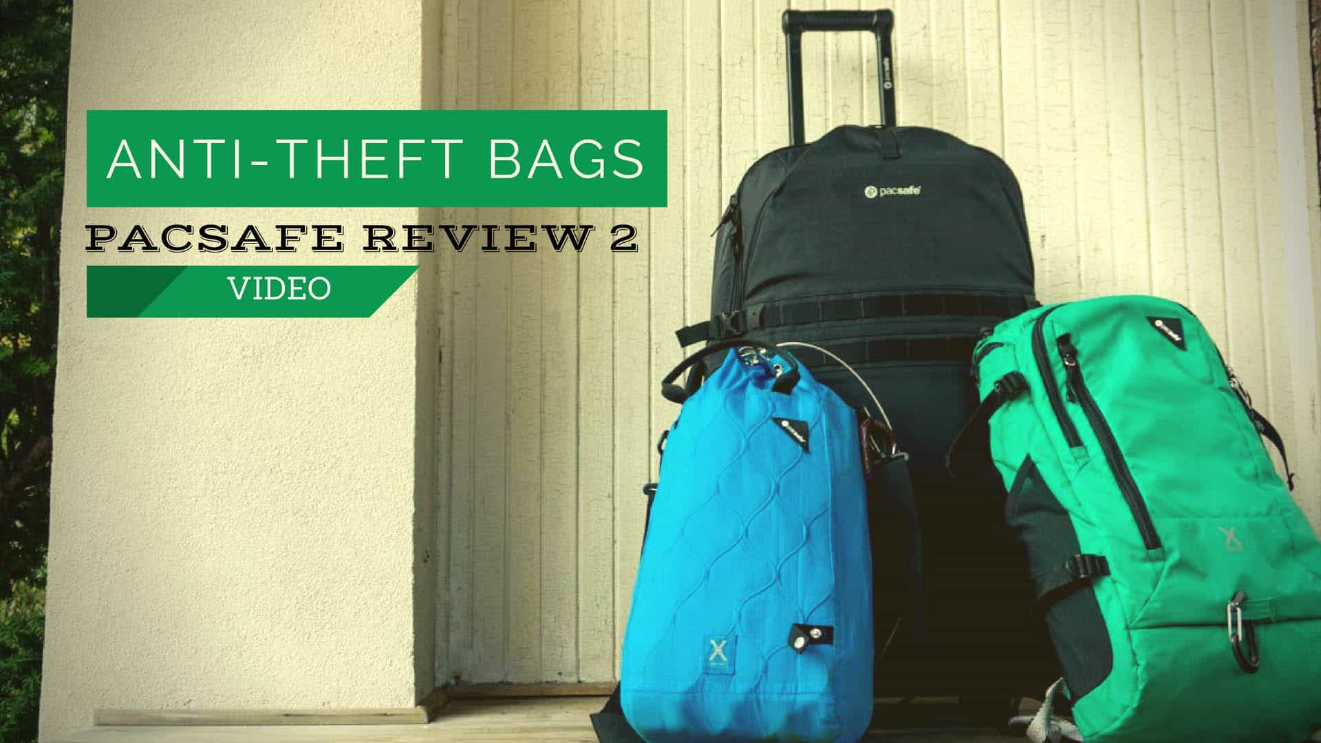 Anti-theft Bags: Pacsafe Review 2