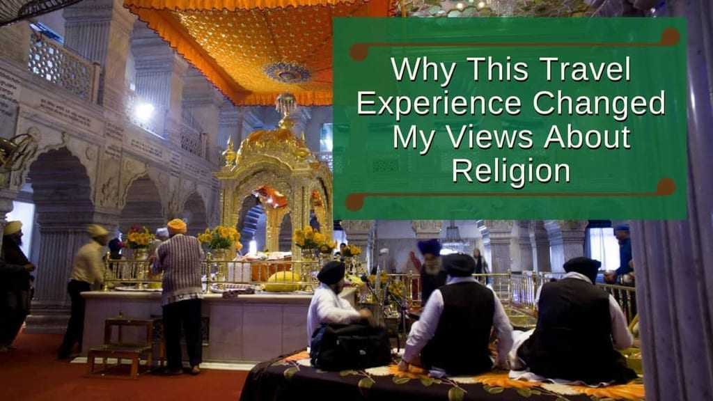 Travel-Life-Experiences-Why-This-Travel-Experience-Changed-My-Views-About-Religion