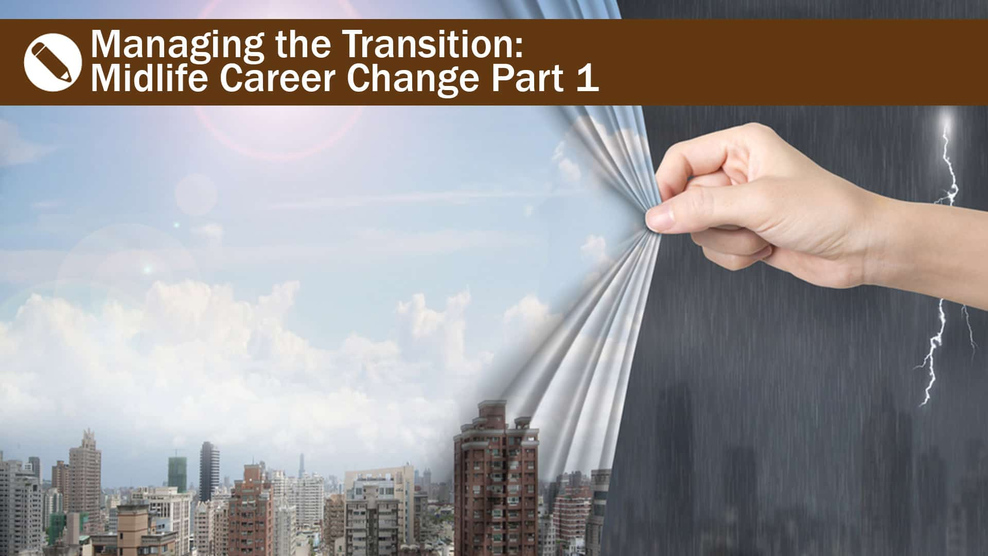 managing the transition midlife career change part travel midlife career change