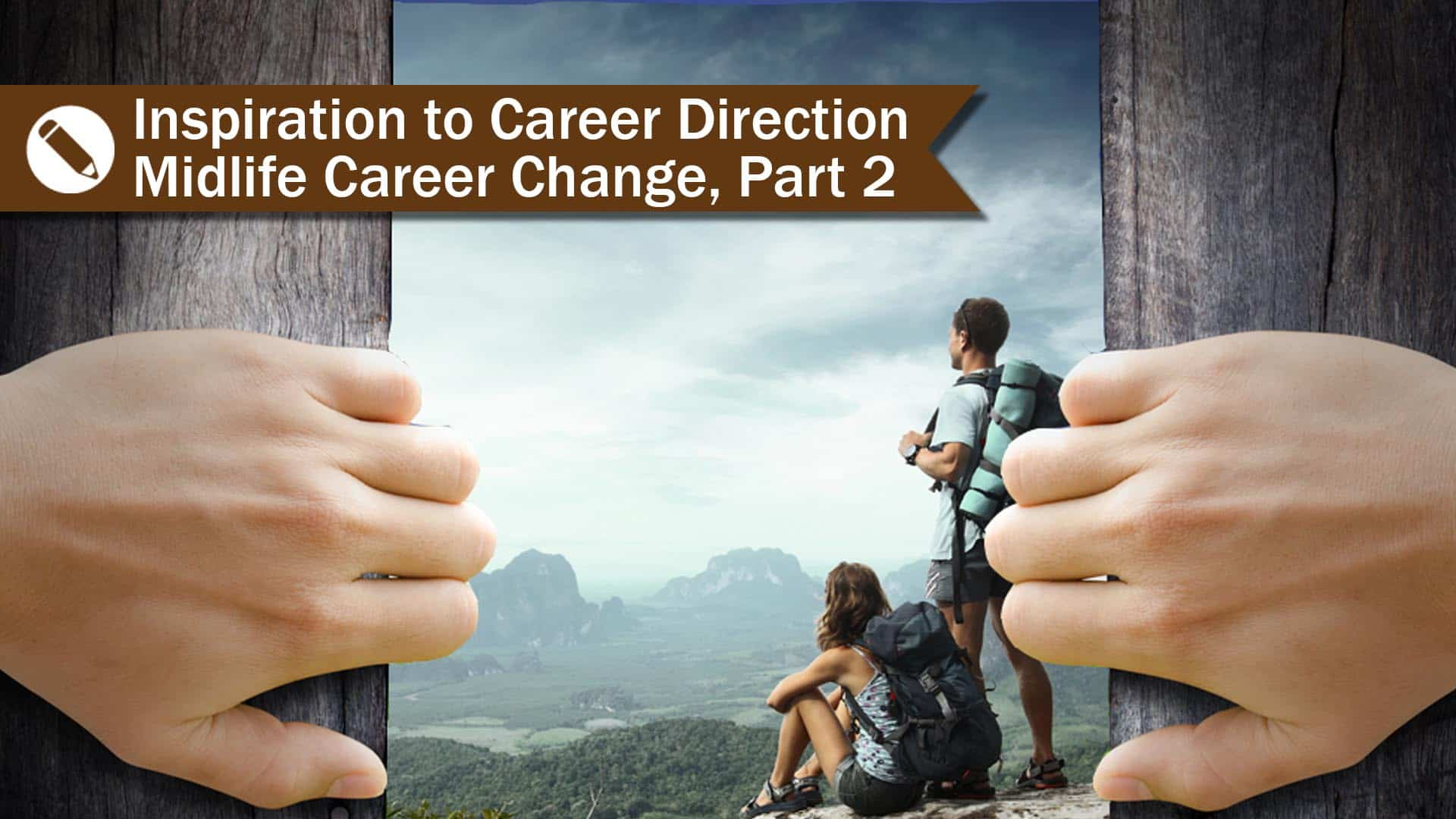 How To Find Career Direction |Midlife Career Change Part 2