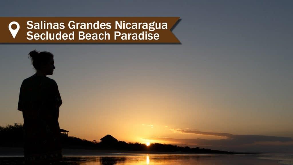 Salinas Grandes Nicaragua