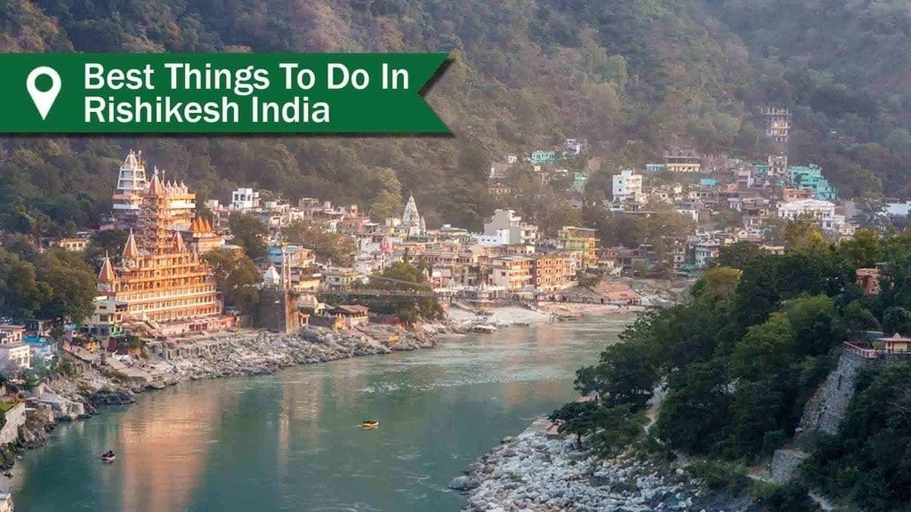 Best things to do in Rishikesh - view of town from the Ganges river