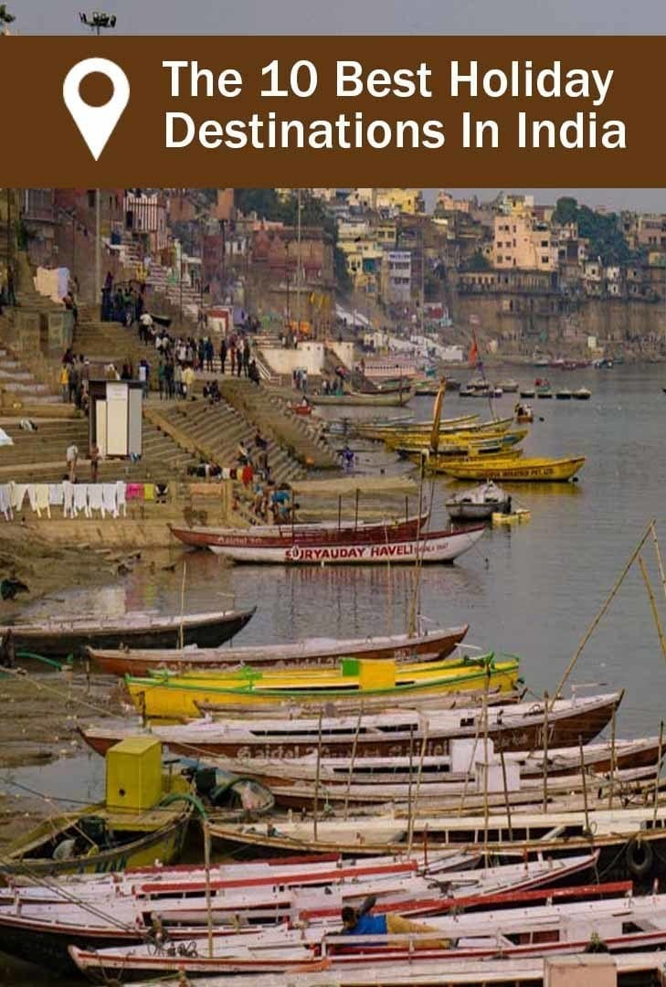 picture of Varanasi at the Ganges river - one of the 10 best holiday destinations in India